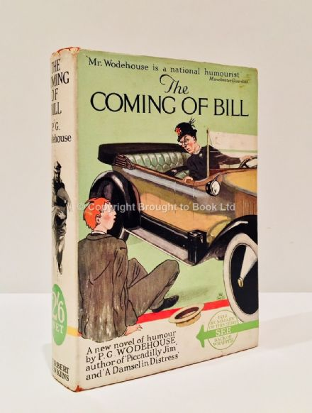 The Coming of Bill by P.G. Wodehouse Fifteenth Printing Herbert Jenkins c.1928